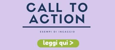 Call to action esempi di ingaggio
