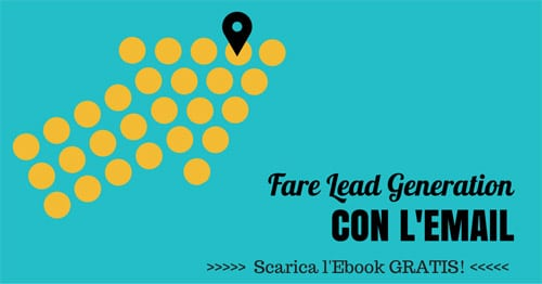 Fare Lead Generation con l'Email