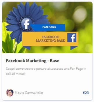 Facebook Marketing base video corso per gestire da zero una Fan Page di successo