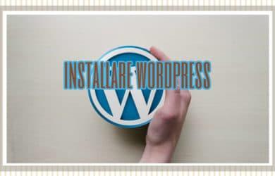Come installare WordPress in 5 passaggi