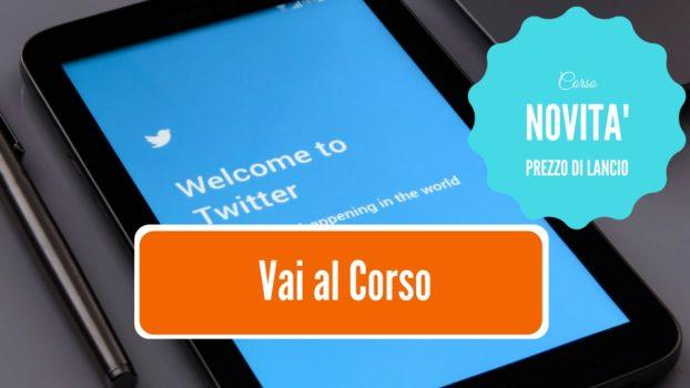 Corso online Come usare Twitter in una strategia social