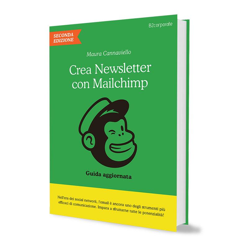 Crea Newsletter con MailChimp: Guida pratica e aggiornata