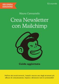 Crea newsletter con Mailchimp guida aggiornata