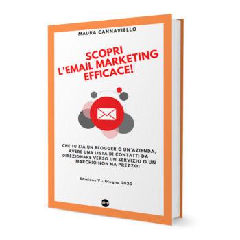 Scopri l'Email Marketing Efficace! è una guida sull'email marketing